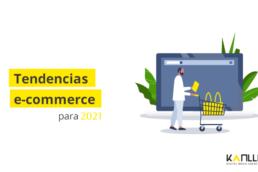 tendencias de e-commerce 2021